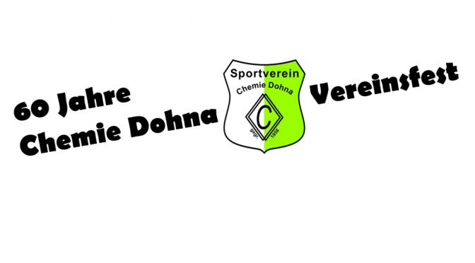Vereinsfest 60 Jahre Chemie Dohna